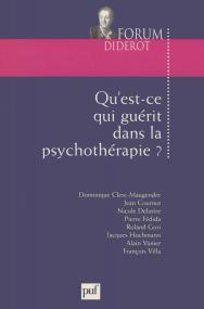 Qu'est-ce qui guérit dans la psychothérapie ?