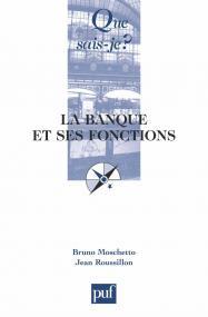 La banque et ses fonctions