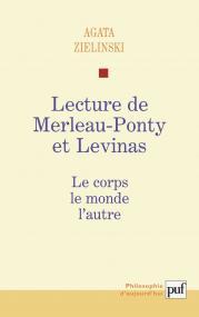 Lecture de Maurice Merleau-Ponty et Levinas