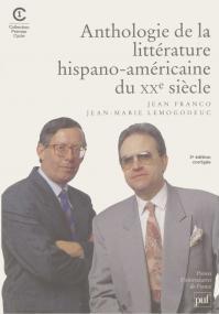 Anthologie de la littérature hispano-américaine du XXe siècle