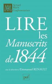 Lire les « Manuscrits de 1844 »