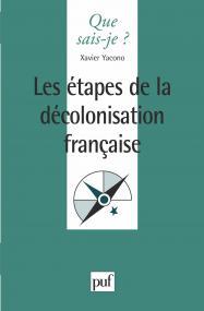 Les étapes de la décolonisation française