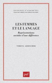 Les Femmes et le langage. Représentations sociales d'une différence