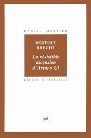 Bertolt Brecht : La résistible ascension d'Arturo Ui
