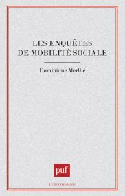 Les enquêtes de mobilité sociale