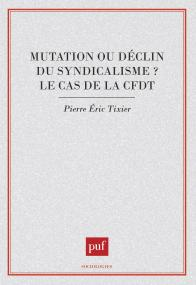Mutation ou déclin du syndicalisme ?