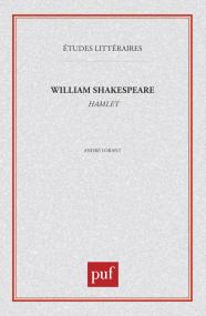 William Shakespeare : «  Hamlet  »