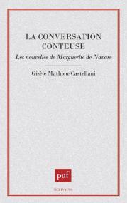 La conversation conteuse : les nouvelles de Marguerite de Navarre