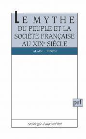 Le mythe du peuple et la société française du XIXe siècle