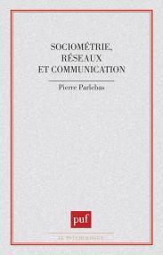 Sociométrie, réseaux et communication