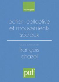 Action collective et mouvements sociaux