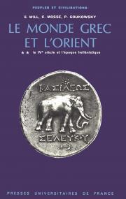 Le monde grec et l'Orient - tome 2 - IVe siècle