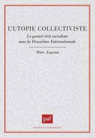 L'utopie collectiviste