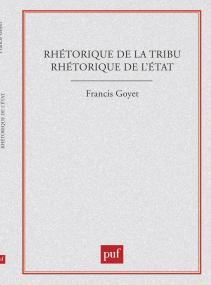 Rhétorique de la tribu, rhétorique de l'état