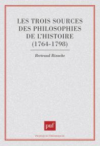 Les trois sources des philosophies de l'histoire, 1764-1798