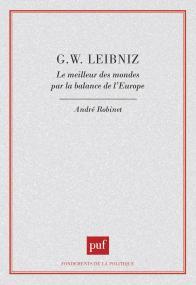 G. W. Leibniz. Le meilleur des mondes par la balance de l'Europe