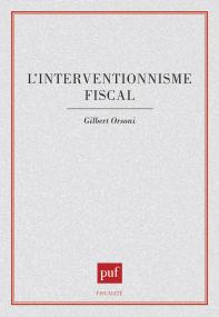L'interventionnisme fiscal