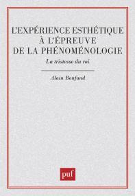 L'expérience esthétique à l'épreuve de la phénoménologie. La tristesse du roi