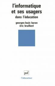 L'informatique et ses usagers dans l'éducation