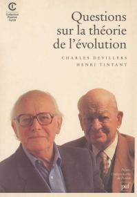 Questions sur la théorie de l'évolution