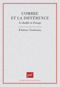 L'ombre et la différence. Le double en Europe