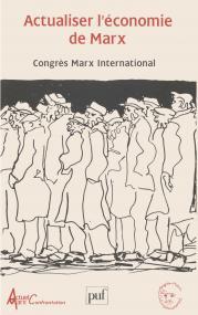 Actualiser l'économie de Marx