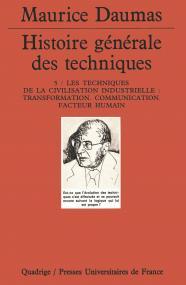 Histoire générale des techniques. Tome 5