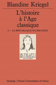 L'histoire de l'âge classique. Tome 4