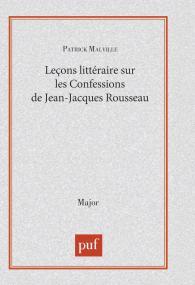 Leçon littéraire sur « Les Confessions » de Jean-Jacques Rousseau