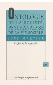 Ontologie de la société, psychanalyse de la vie sociale