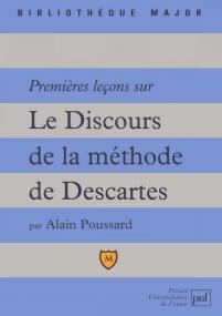 Premières leçons sur « Le Discours de la méthode » de Descartes