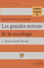 Dictionnaire de poche. Les grandes notions de la sociologie