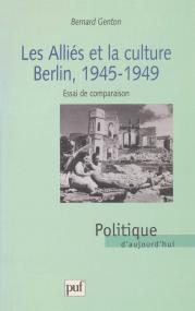 Les alliés et la culture, Berlin 1945-1949