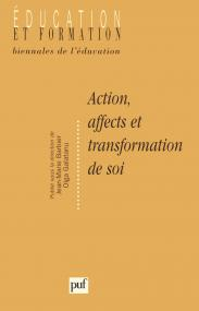 Action, affects et transformation de soi