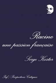 Racine, une passion française