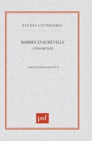 "Barbey d'Aurevilly  ""l'ensorcelée"""