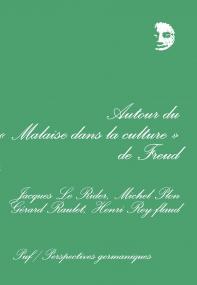 Autour du « Malaise dans la culture » de Freud