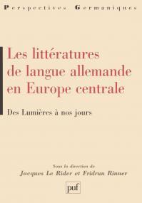 Les littératures de langue allemande en Europe centrale