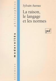 La raison, le langage et les normes