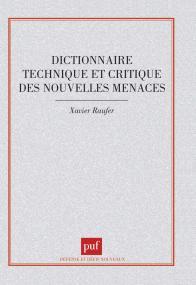 Dictionnaire technique et critique des nouvelles menaces