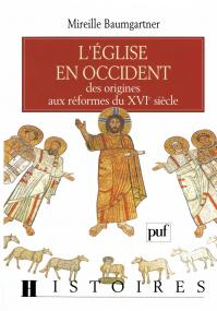 L'Église en Occident, des origines aux réformes du XVIe siècle
