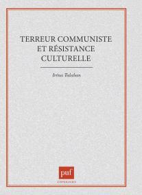 Terreur communiste et résistance culturelle