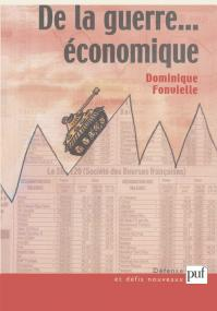 De la guerre... économique