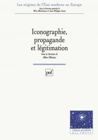 Iconographie, propagande et légitimation