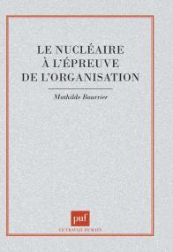 Le nucléaire à l'épreuve de l'organisation