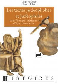 Les textes judéophobes et judéophiles dans l'Europe chrétienne à l'époque moderne