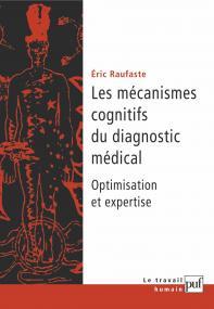 Les mécanismes cognitifs du diagnostic médical