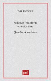Politiques éducatives et évalutations