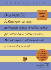 Droit hospitalier.Établissements de santé, institutions sociales et médico-sociales