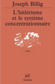 L'hitlérisme et le système concentrationnaire